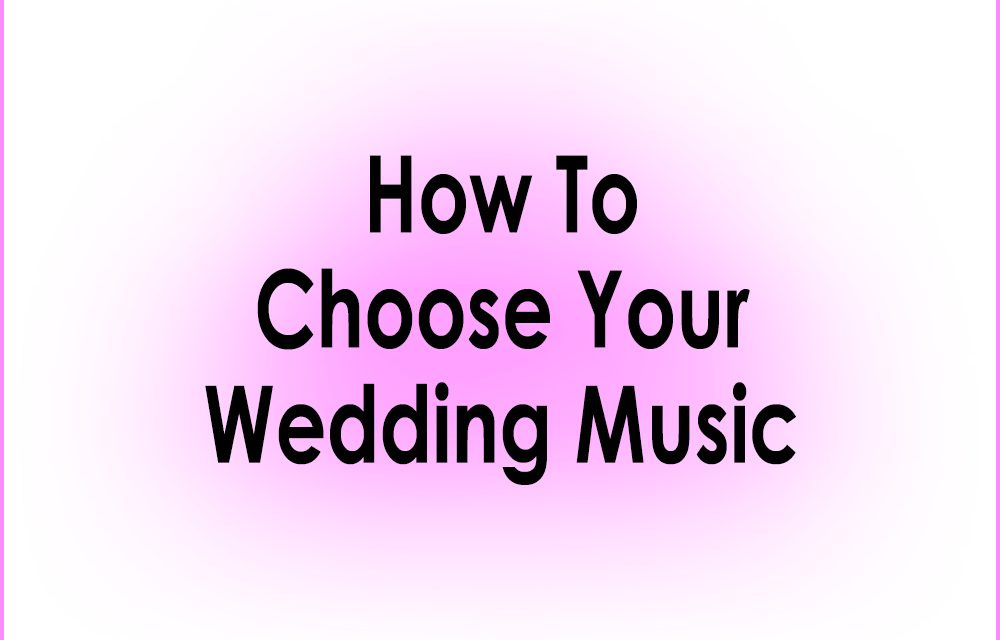 Wedding Ceremony Song Ideas