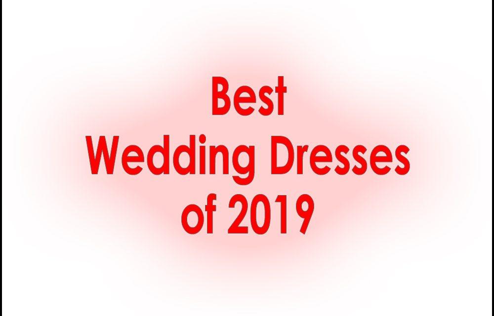 The Wedding Dress – Best of 2019